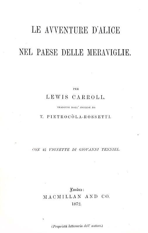 Carroll - Le avventure d'Alice nel paese delle meraviglie - 1872 (rarissima prima edizione italiana)