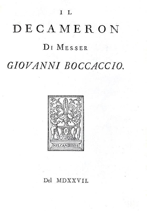 Giovanni Boccaccio - Il Decameron - Londra 1725 (magnifica ristampa della giuntina del 1527)
