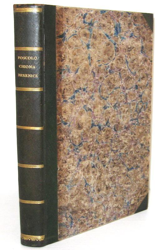 Ugo Foscolo - La chioma di Berenice - 1803 (prima edizione nella rara variante A di 100 esemplari)
