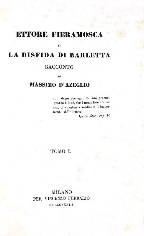 Massimo d'Azeglio - Ettore Fieramosca - 1833 (prima tiratura, 8 tavole, invio autografo dell'Autore)