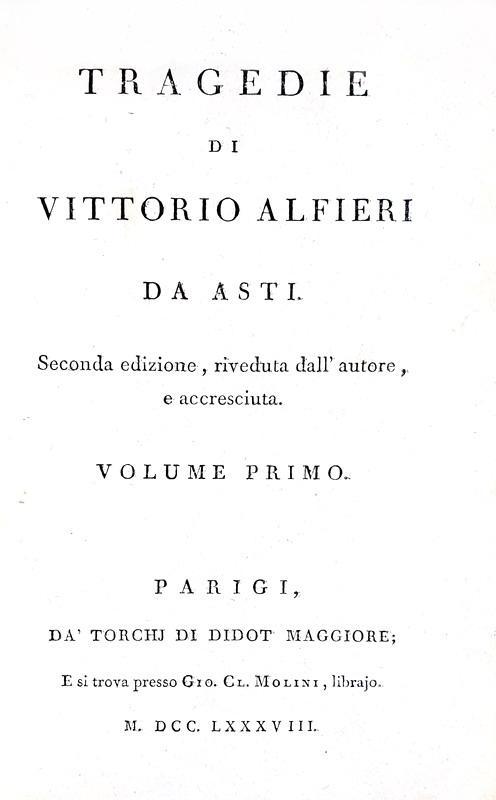 VIttorio Alfieri - Tragedie - Parigi, Didot 1787/89 (legatura di pregio - volume di scarto presente)