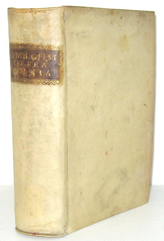 Il primo trattato completo di medicina in latino: Celsus - De medicina libri octo - Rotterdam 1750
