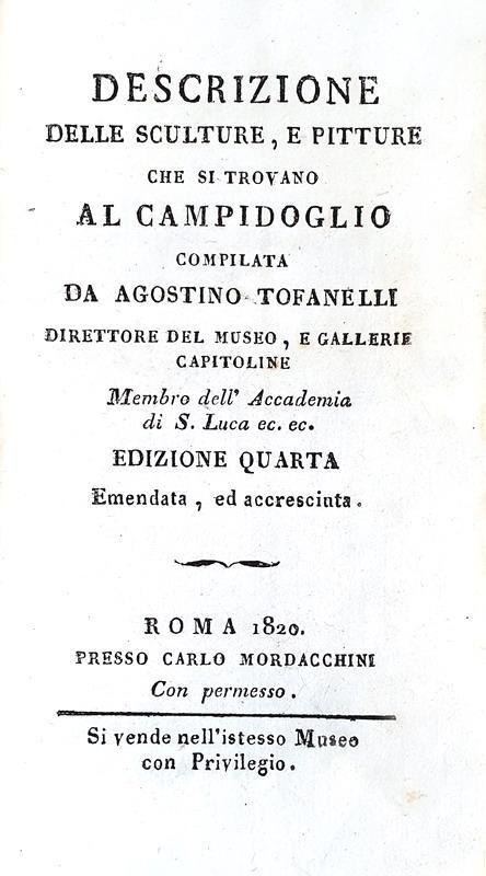Agostino Tofanelli - Descrizione delle sculture e pitture che si trovano al Campidoglio - Roma 1820