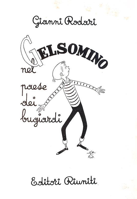 Gianni Rodari - Gelsomino nel paese dei bugiardi - Roma 1958 (rara prima edizione con cofanetto)