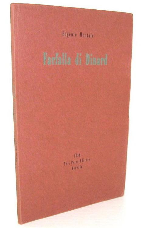 Eugenio Montale - Farfalla di Dinard - Neri Pozza 1956 (rara prima edizione tirata in 450 esemplari)