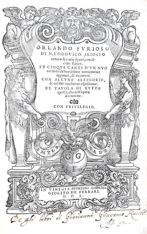 Un magnifico figurato cinquecentesco: Ludovico Ariosto - Orlando furioso - Venezia, Giolito 1550