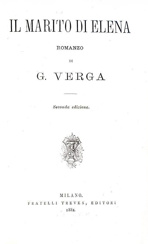 Giovanni Verga - Il marito di Elena - Treves 1882 (seconda edizione contemporanea alla prima)