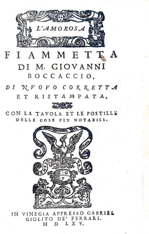 L'Amorosa visione di Giovanni Boccaccio: L'amorosa Fiammetta - Venezia, Giolito de' Ferrari 1565