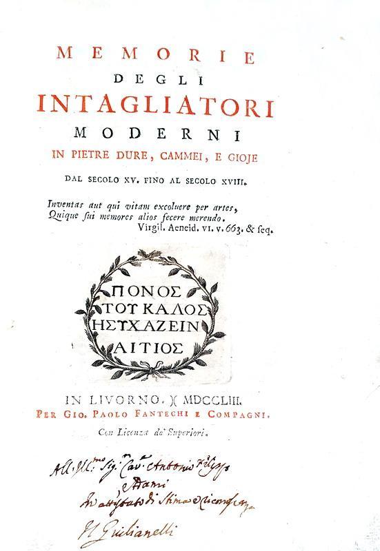 Giulianelli - Memorie degli intagliatori moderni in pietre dure - 1753 (prima edizione autografata)