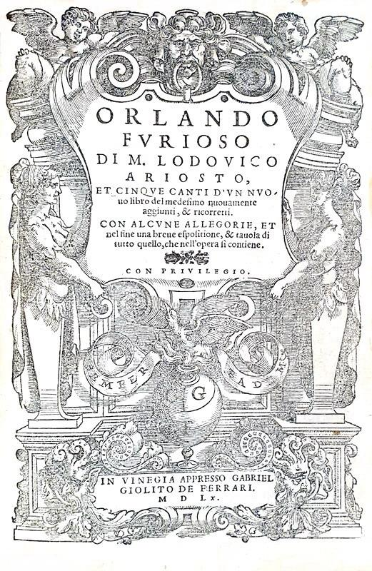 Ludovico Ariosto - Orlando furioso et cinque canti - Giolito 1560 (con 50 bellissime xilografie)