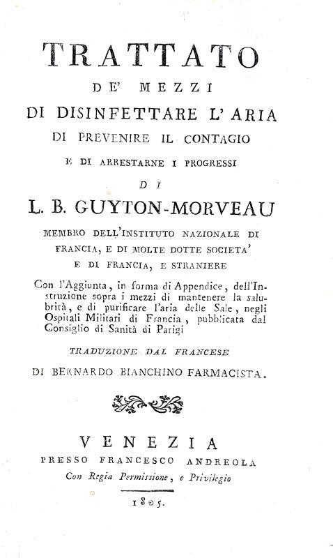 Guyton-Morveau - Trattato de' mezzi di disinfettare l'aria e di prevenire il contagio - Venezia 1805