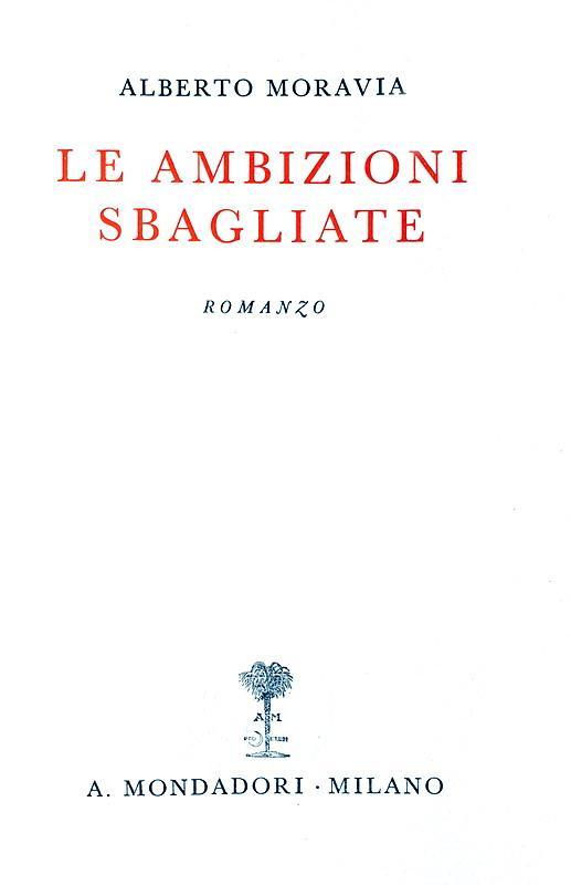 Alberto Moravia - Le ambizioni sbagliate - 1935 (prima edizione con fascetta e scheda editoriale)