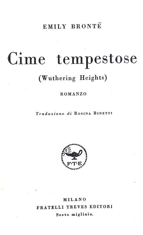 Un classico della letteratura inglese: Emily Bronte - Cime tempestose (Wuthering Heights) - 1934