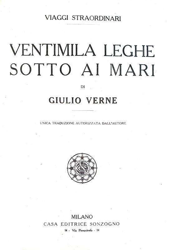 Verne - Ventimila leghe sotto ai mari & Due anni di vacanza - 1915 (con numerose e belle xilografie)