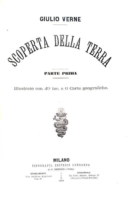 Jules Verne -Scoperta della terra - Milano 1879 (prima edizione italiana - con 109 illustrazioni)