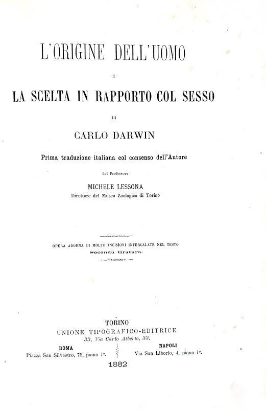 Darwin - L?origine dell'uomo e la scelta in rapporto col sesso - Torino 1882 (con 76 xilografie)