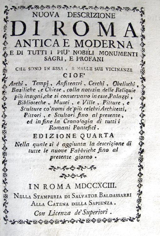 Nuova descrizione di Roma antica e moderna e di tutti i più nobili monumenti - 1793