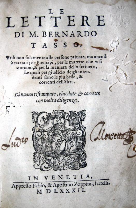 Bernardo Tasso - Lettere - Venezia 1582