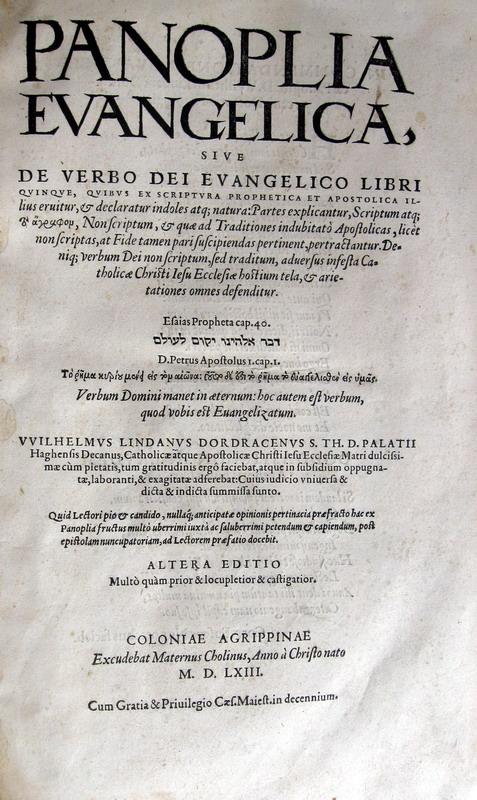 Willem van der Lindt - Panoplia evangelica, sive De verbo Dei evangelico libri quinque - 1563