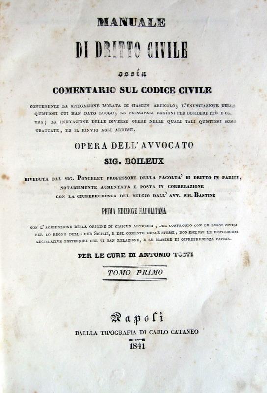 Jacques Marie Boileux - Manuale di diritto civile ossia comentario sul codice civile - 1841