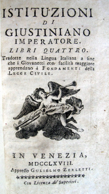 Istituzioni di Giustiniano imperatore. Libri quattro - Venezia 1768
