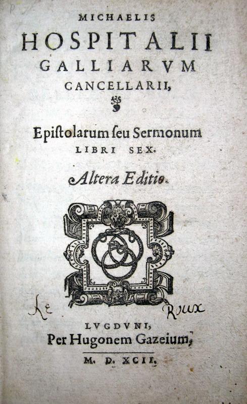 Michel de l'Hospital - Epistolarum seu sermonum libri sex - 1592
