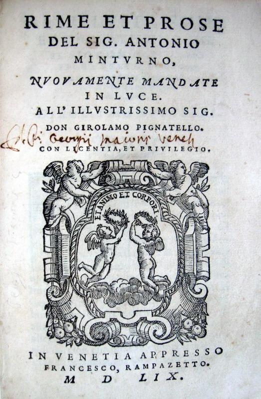 Antonio Minturno - Rime et prose. L'amore innamorato. Panegirico in laude d'amore - 1559