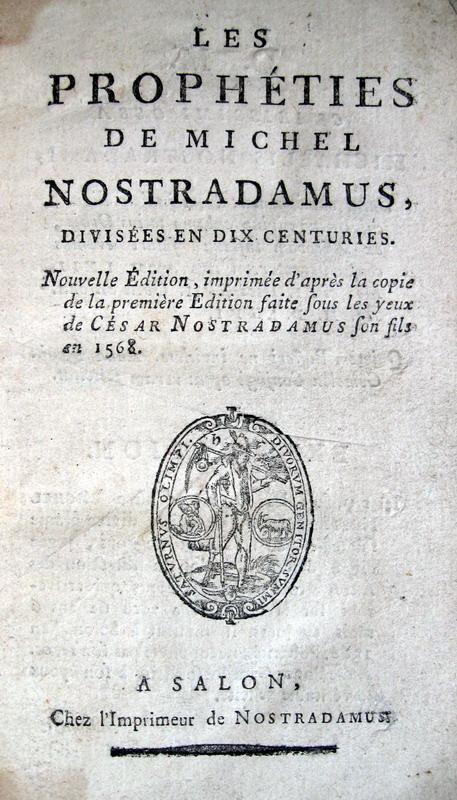 Nostradamus - Les prophe?ties divise?es en dix centuries - 1790 ca.
