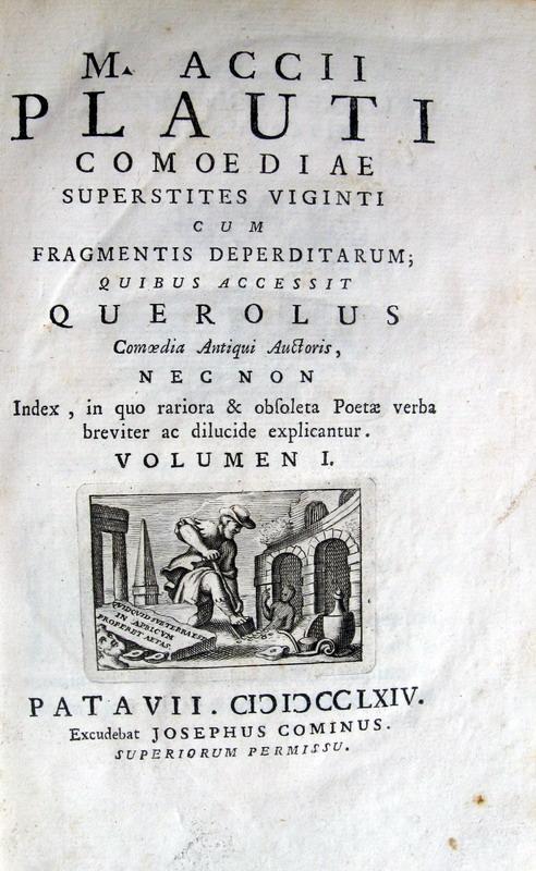 Plautus - Comoediae superstites viginti cum fragmetis deperditarum - 1764
