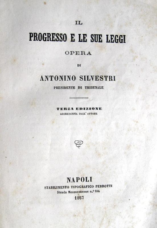 Silvestri - Il progresso e le sue leggi - 1867