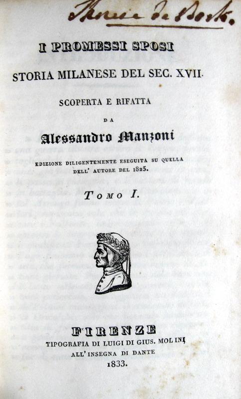 Alessandro Manzoni - I promessi sposi. Storia milanese del secolo XVII - Firenze 1833