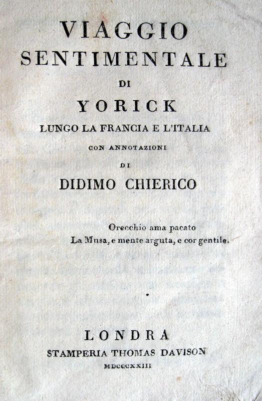 Ugo Foscolo - Laurence Sterne - Viaggio sentimentale di Yorick ...