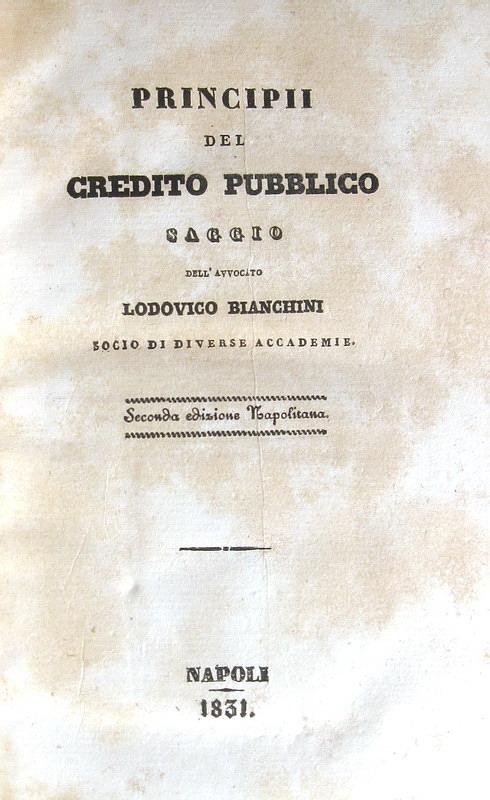 Lodovico Bianchini - Principii del credito pubblico - 1831