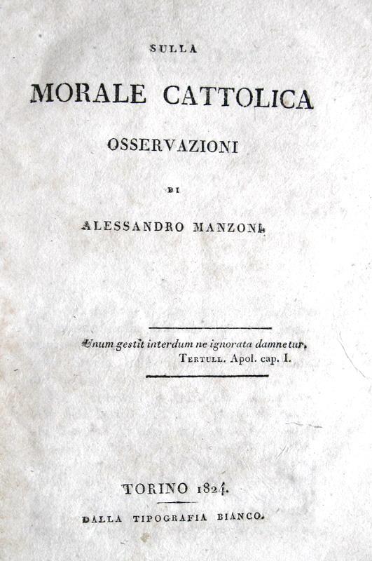Alessandro Manzoni - Osservazioni sulla morale cattolica - 1824