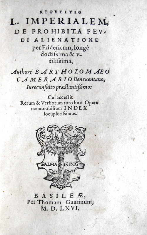 Camerarius - Repetitio L. imperialem, De prohibita feudi alienatione - 1566