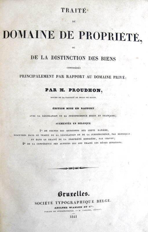Proudhon - Traite du domain de propriete