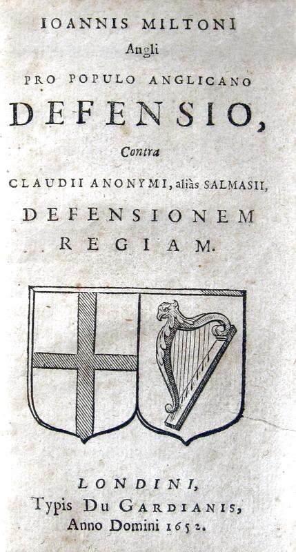 John Milton - Pro populo anglicano defensio - 1652