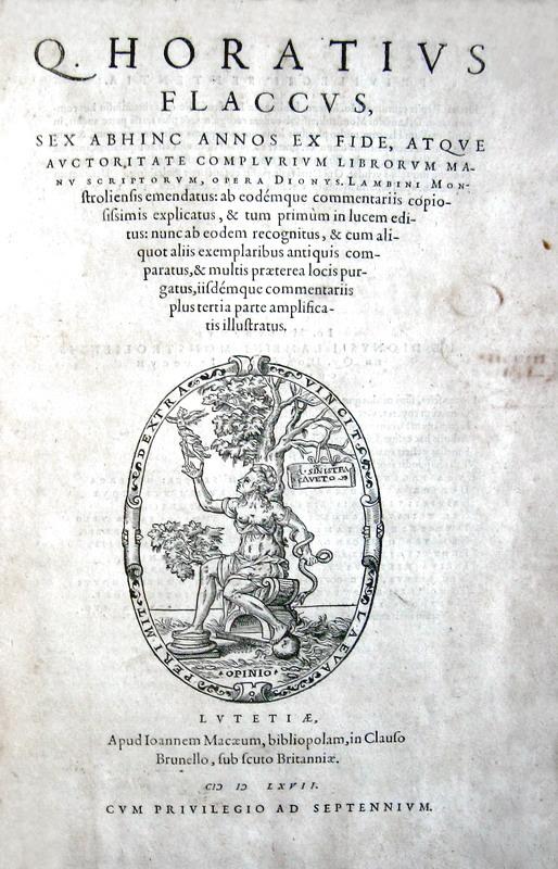 Horatius - Opera (Carmina, Epodon, Saturae, Epistolae et Ars Poetica) Lambini emendatus - 1567