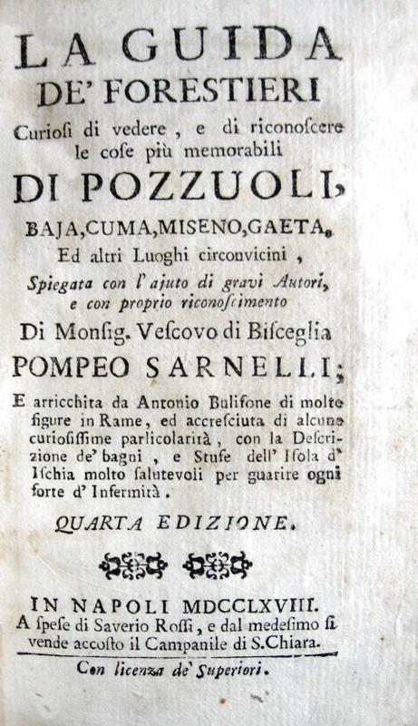 Pompeo Sarnelli - La guida de' forestieri curiosi di vedere Pozzuoli e Gaeta - 1768
