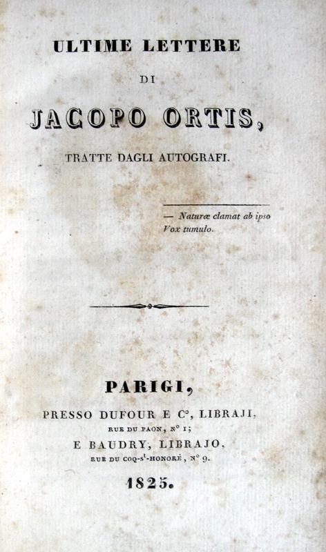 Ugo Foscolo - Ultime lettere di Jacopo Ortis - 1825