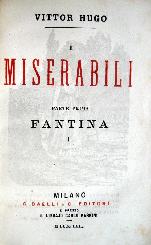 Victor Hugo - I miserabili - 1862 (prima traduzione italiana)