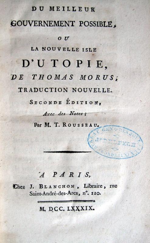 Thomas More - Du meilleur gouvernement possible ou la nouvelle isle d'Utopie - 1789