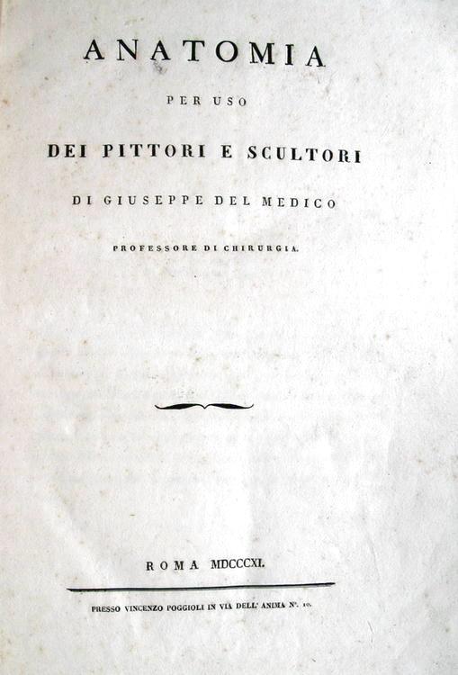 Del Medico - Anatomia per uso dei pittori e scultori - 1811