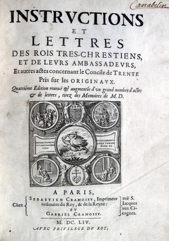 Pierre Dupuy - Raccolta di lettere diplomatiche del Concilio di Trento - 1654