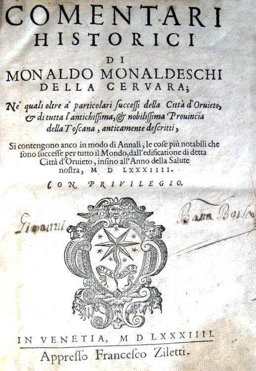 Monaldeschi Della Cervara - Comentari historici della città di Orvieto - 1584