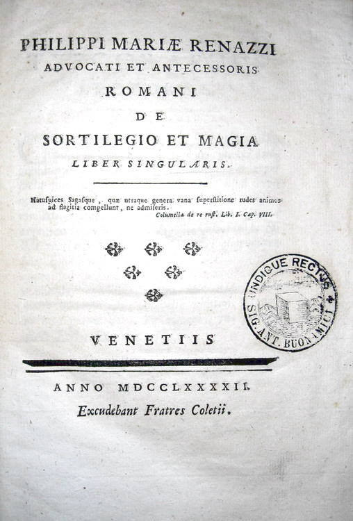 Filippo Maria Renazzi - De sortilegio et magia - 1792