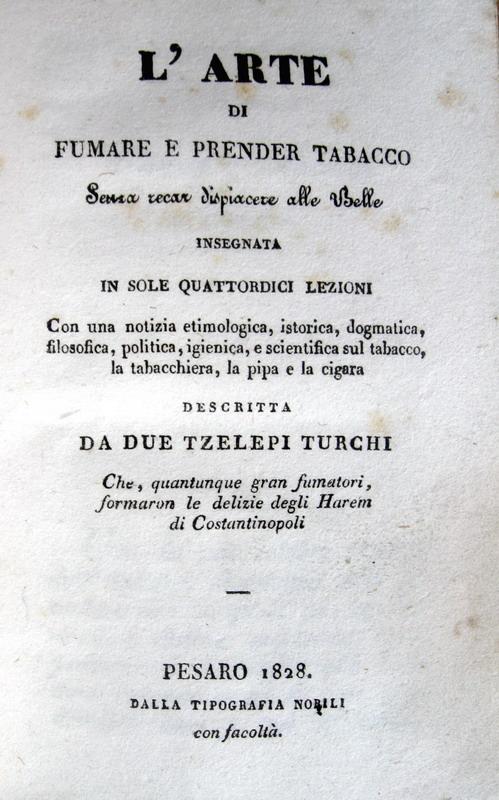 Emile Marco de Saint-Hilaire - L'arte di fumare e prender tabacco - 1828