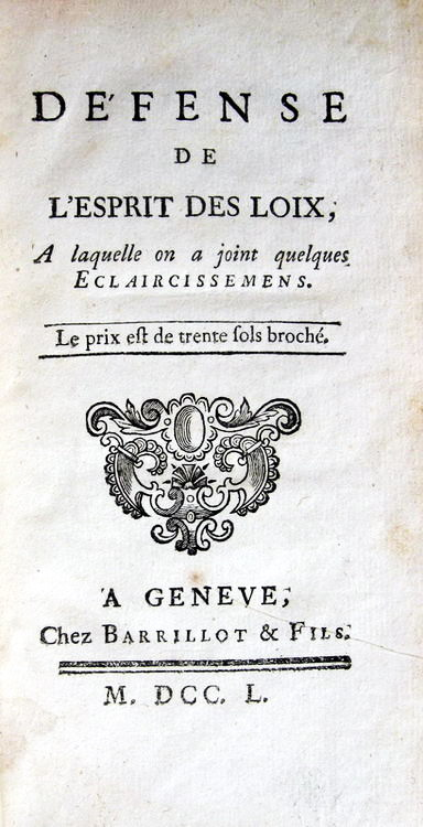 Montesquieu - Defense de l'Esprit des loix - 1750