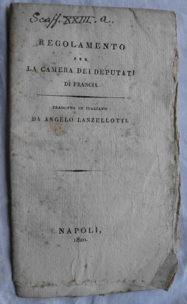 Regolamento per la camera dei deputati di francia 1820 for Camera dei deputati on line