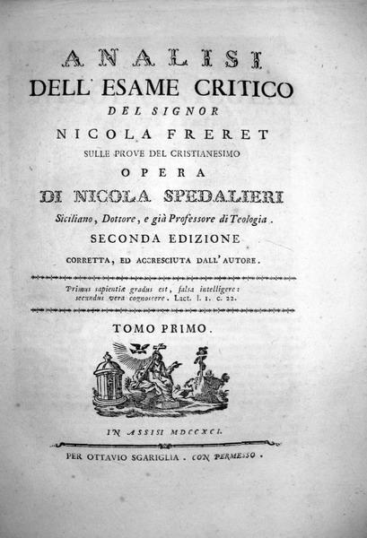 Spedalieri - Analisi sulle prove del Cristianesimo